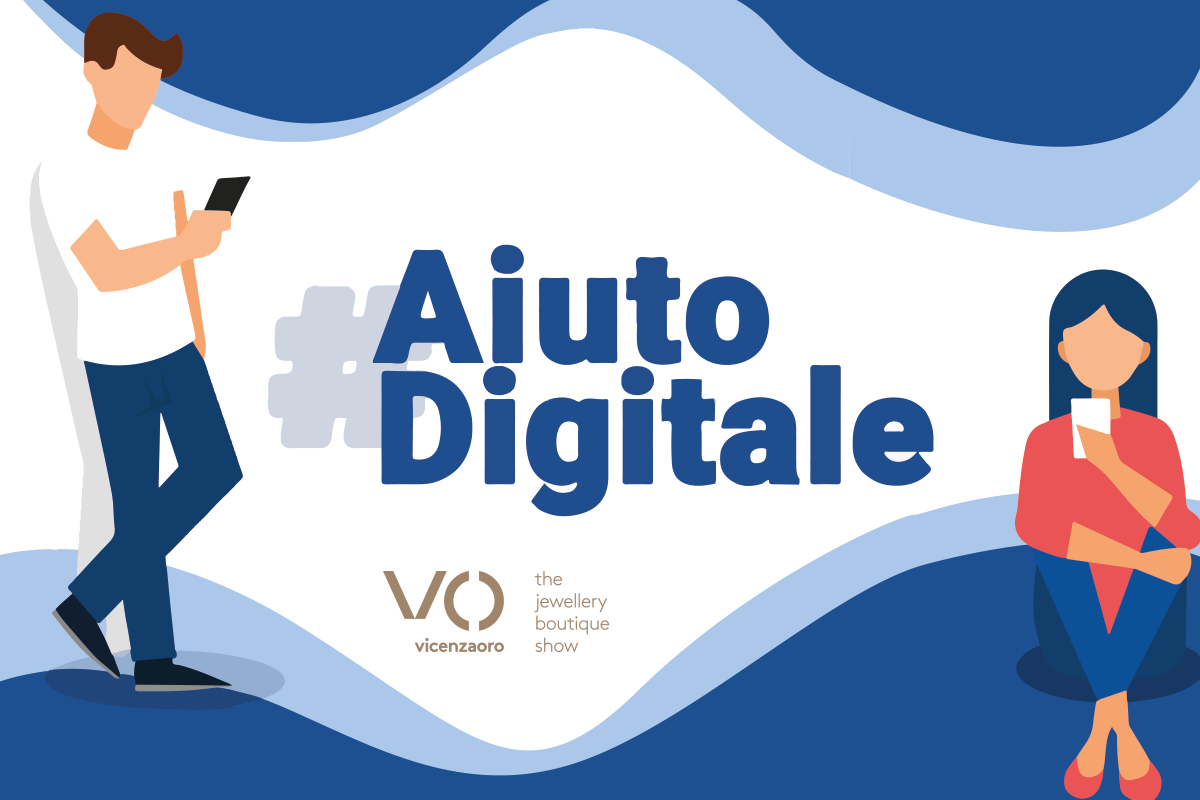 L'Aiuto Digitale di Vicenzaoro